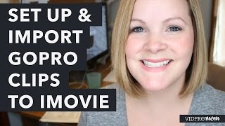 How Import GoPro Clips to iMovie and Set up a Project