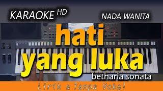 HATI YANG LUKA - Betharia Sonata | KARAOKE POP