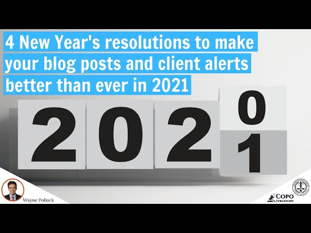 Four New Year's resolutions to improve your thought-leadership marketing content in 2021