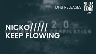 DHB021 - NICKO///// - Keep Flowing