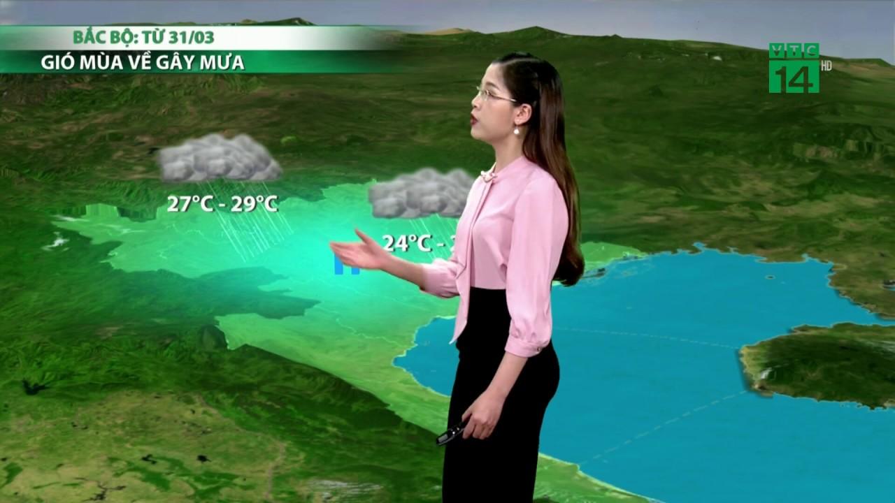 Thời tiết cuối ngày 28/03/2019: Bắc Bộ tạnh ráo ít mưa, sáng sớm có sương mù rải rác | VTC14