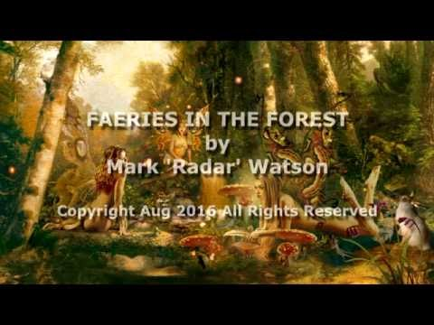 Mark 'Radar' Watson - Faeries In The Forest (v2)