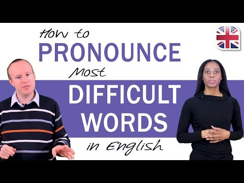 How to Pronounce Most Difficult Words in English - Improve Your Accent