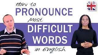 How to Pronounce Most Difficult Words in English