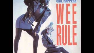 Wee Papa Girl Rappers - Wee Rule (Remix)  HQ AUDIO