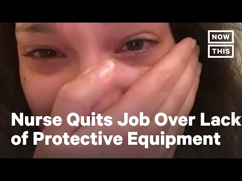 Nurse Quits Job In Coronavirus ICU After Being Asked to Work Without Face Masks | NowThis