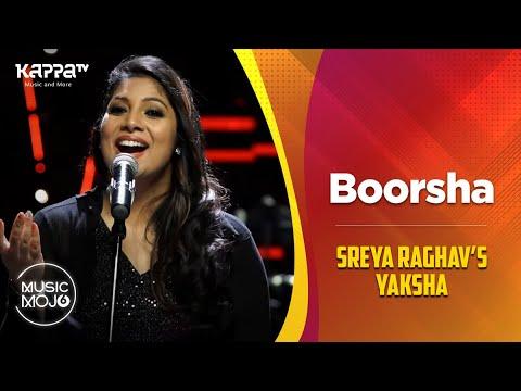 Boorsha - Sreya Raghav's Yaksha - Music Mojo Season 6 - Kappa TV