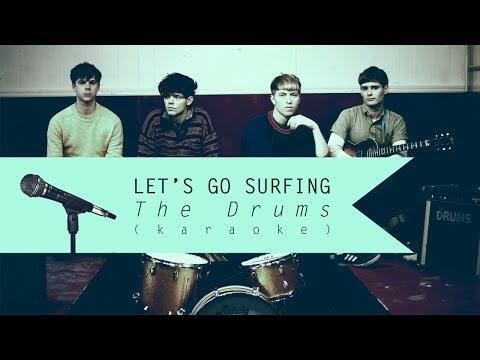 The Drums - Let's Go Surfing (Karaoke Version)