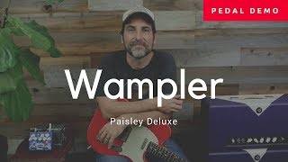 Wampler - Paisley Deluxe - Dual Overdrive Pedal - Demo - Brad Paisley Signature Pedal
