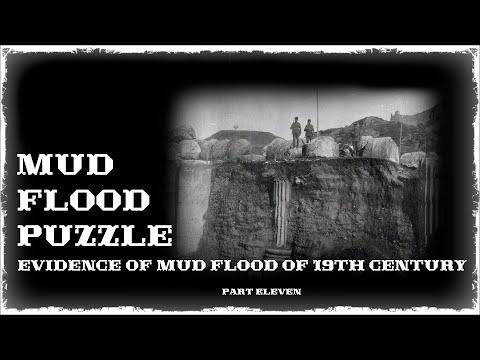 Mud Flood part#11 Evidence of mud flood of 19th century