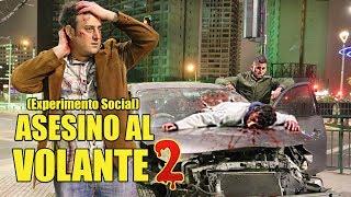 Asesino Al Volante 2 | Experimento Social - La Vida Del Desvelado