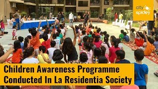 La Residentia carry out awareness drive for children