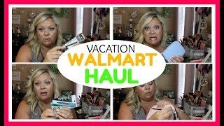 Walmart Haul ~ Vacation and Home Essentials