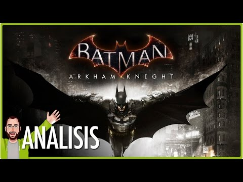 ANÁLISIS BATMAN ARKHAM KNIGHT | Review | Jota Delgado