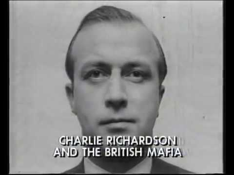 Charlie Richardson and the British Mafia