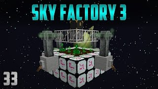 Sky Factory 3 EP33 OP Mystical Agriculture farm + Empowerer