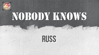 Russ - Nobody Knows (Instrumental Karaoke with Lyrics)
