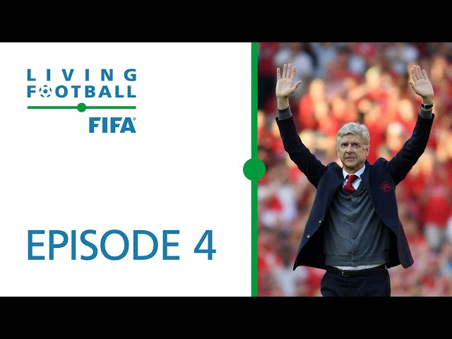 Living Football | FIFA Football Magazine Show | Episode 4