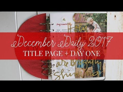 December Daily 2017 Title Page Process
