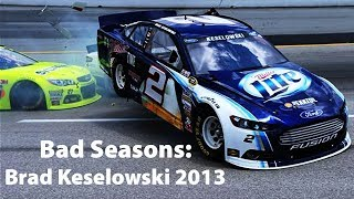 Bad Seasons: Brad Keselowski 2013
