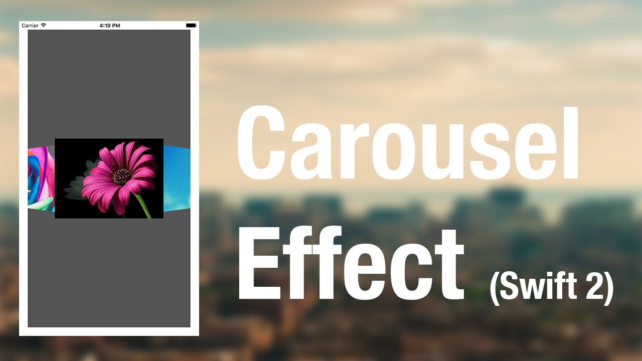 Swift Tutorial - How to Create a Carousel Effect (Xcode 7 & Swift 2)