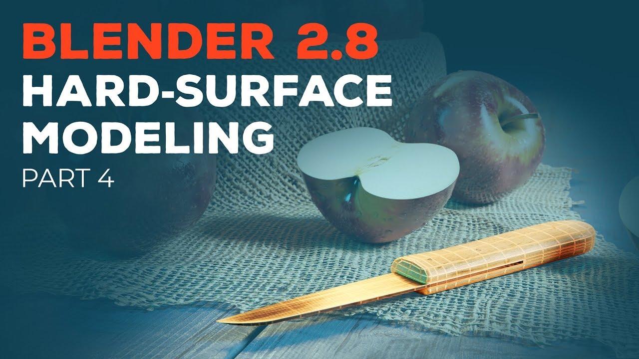Blender 2.8 Beginner Tutorial - Part 4: Hard-Surface Modeling