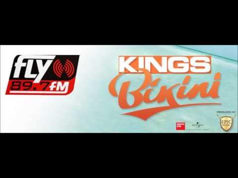KINGS - MPIKINI/ΜΠΙΚΙΝΙ | FLY 89.7
