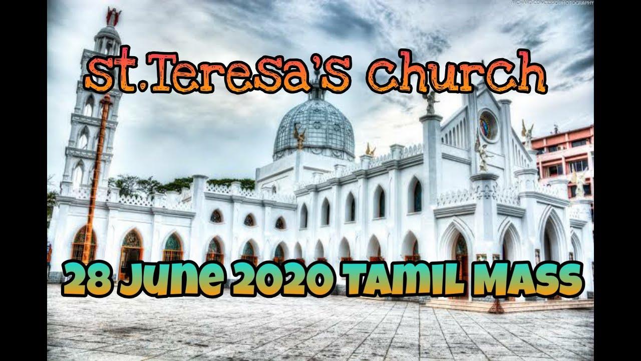 28th June 2020 , 13th ordinary Sunday Tamil Mass @ st . Teresa's Church @ Nungambakkam......