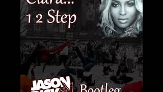 1, 2 Step (Jason Risk Bootleg) - Ciara feat. Missy Elliott
