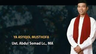Sholawat YA ASYIQOL MUSTHOFA || Ust  Abdul Somad Lc ,MA