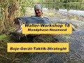 Waller Workshop Teil 18   Bojenangeln Taktik Strategie   Mondphasen   Angelger  t  by Stefan Seuss