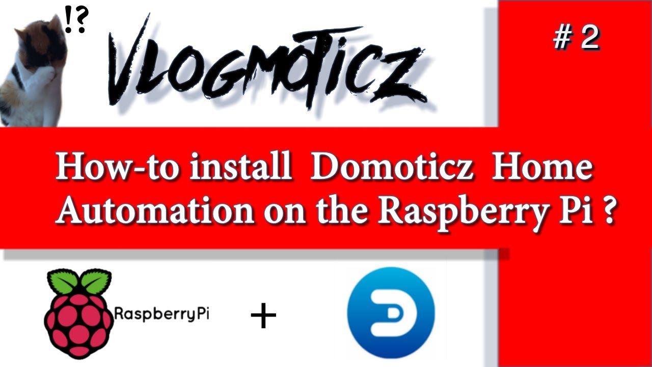 How to install Domoticz (Home Automation) on your Raspberry Pi?