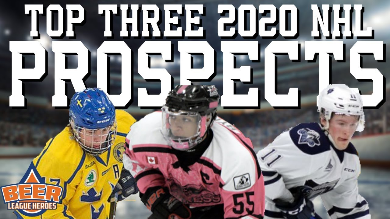 Best Nhl Players 2020 Top Three 2020 NHL Draft Prospects   Beer League Heroes   YouTube