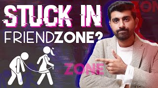 Mensutra: This is why You are Stuck in Friendzone!