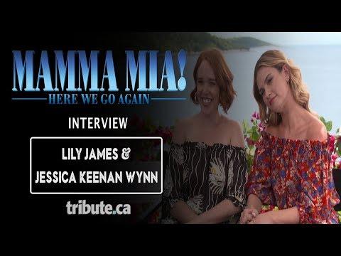 Jessica Keenan Wynn & Lily James - Talk 'Mamma Mia! Here We Go Again' Interview