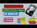 COMO LEER Y ESCRIBIR DISCO DURO HFS (MAC) EN WINDOWS | TUTORIAL