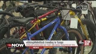 Tampa Police is targeting black people on bicycles [2015 Report]