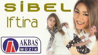 Sibel - İftira