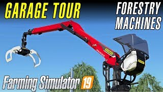 FORESTRY MACHINES | Farming Simulator 19 - Garage Tour
