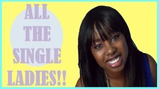 Single Ladies | The one with the face Thumbnail