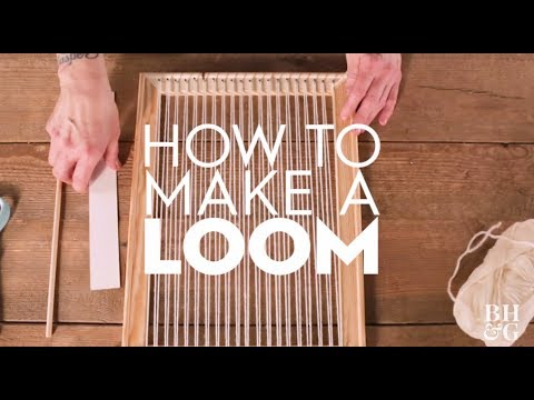 how to make a loom
