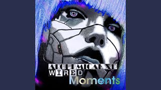 Wired Moments
