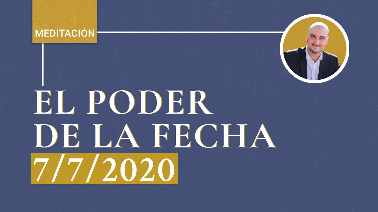 El Poder de La Fecha 7/7/2020 [Meditación de Kabbalah EN VIVO]