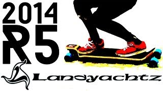 2014 Landyachtz R5 longboard review