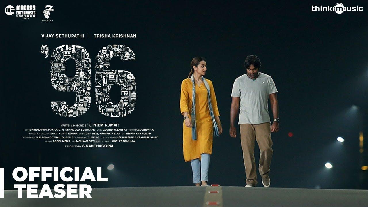 96 Official Teaser | Vijay Sethupathi, Trisha Krishnan | Madras Enterprises | C. Prem Kumar | Govind