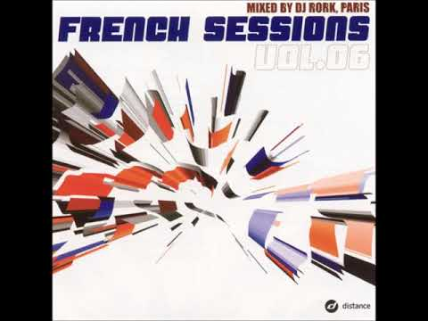French Sessions Vol. 6 (mixed by Dj Rork) -- 2001
