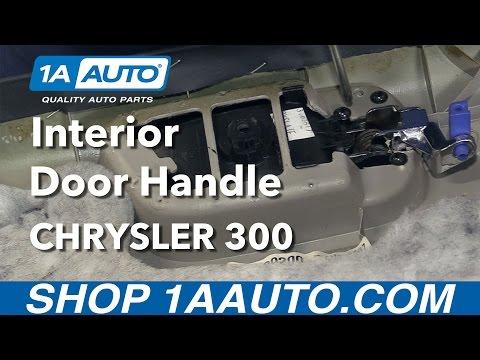 How to Replace Front Interior Door Handle 05-10 Chrysler 300