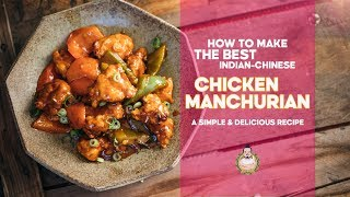 How to Make THE BEST Chicken Manchurian | From Everyday Ingredients | Indian-Chinese Cooking