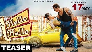 Hello Hello ( Teaser)   Prince Narula   Yuvika Chaudhary   White Hill Music