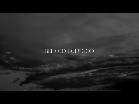 Behold Our God - Sovereign Grace Music